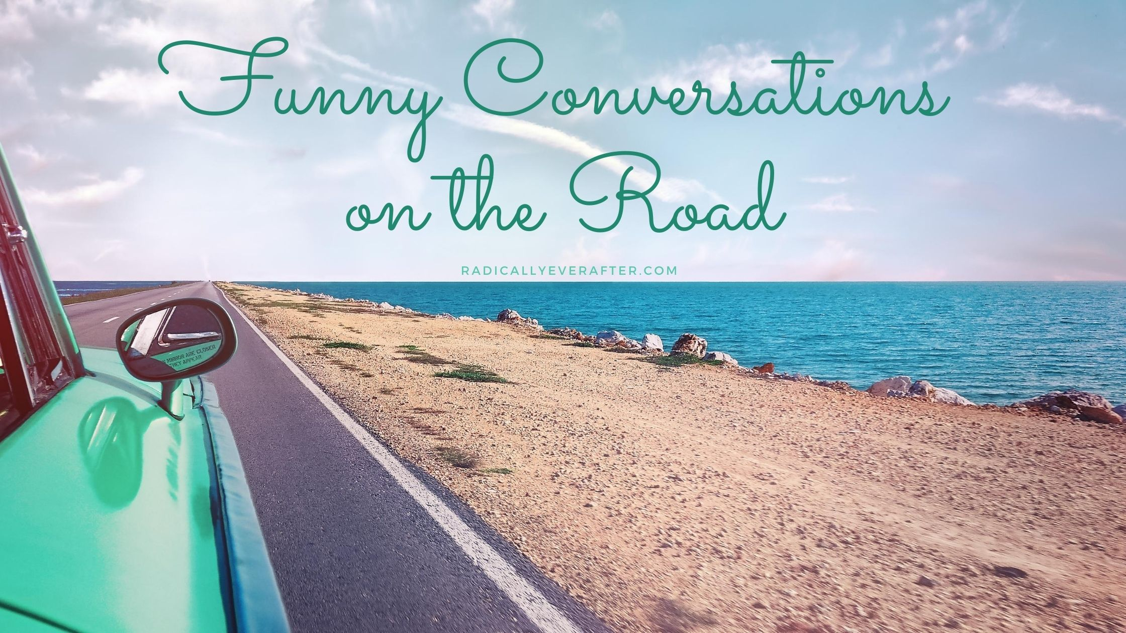 Funny Conversations on the road
